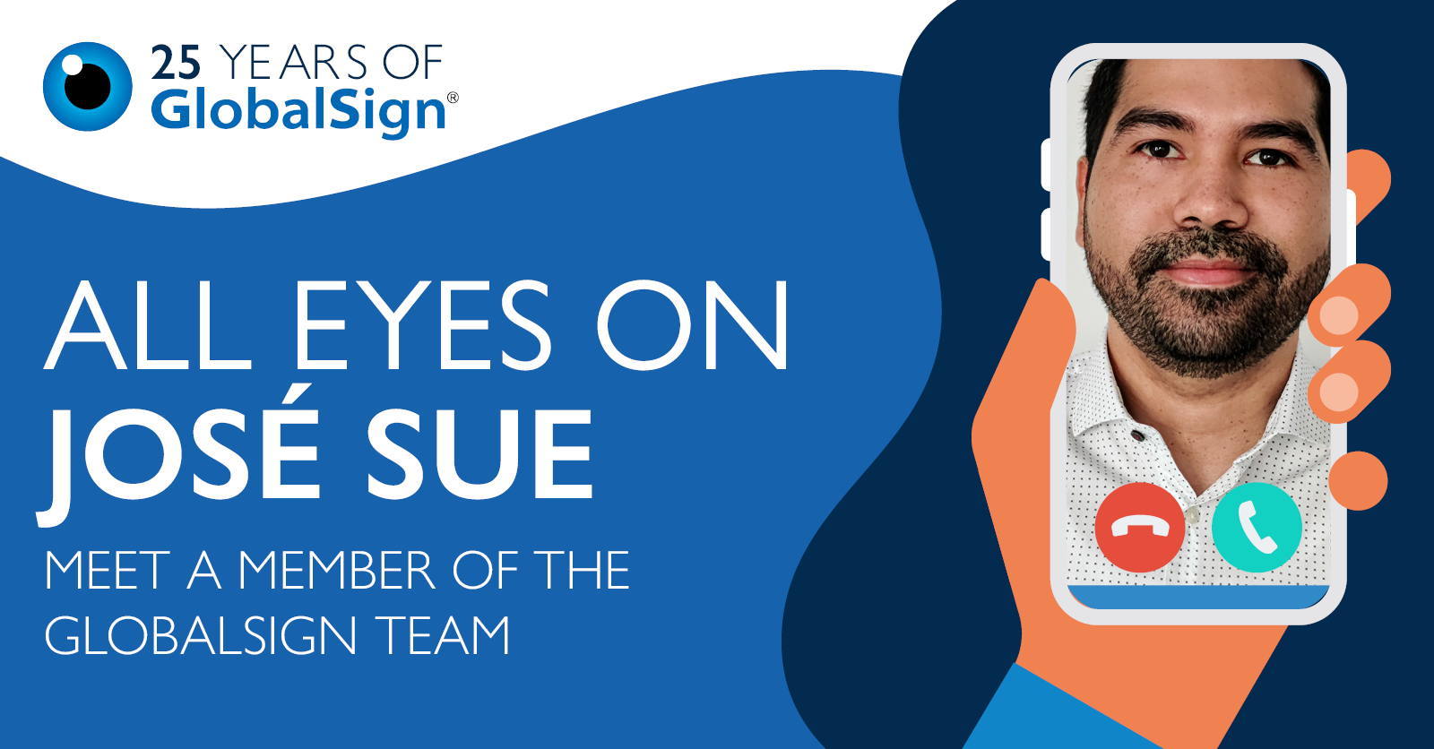 25 Years of GlobalSign - All Eyes on José Sue