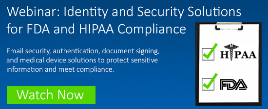 Identity and security solutios for FDA and HIPPA